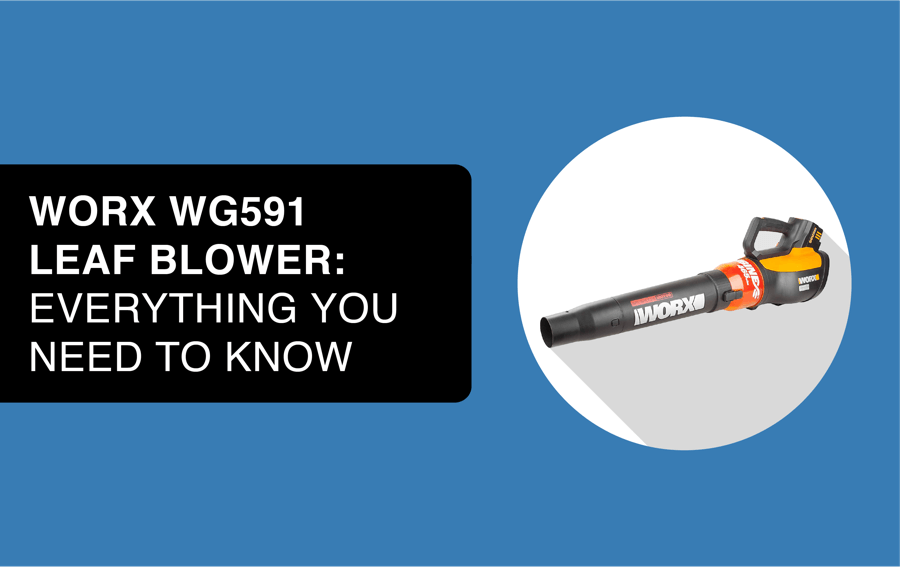 worx wg591 leaf blower article header image