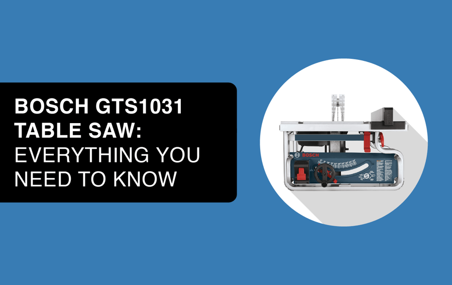 bosch gts1031 table saw article header image