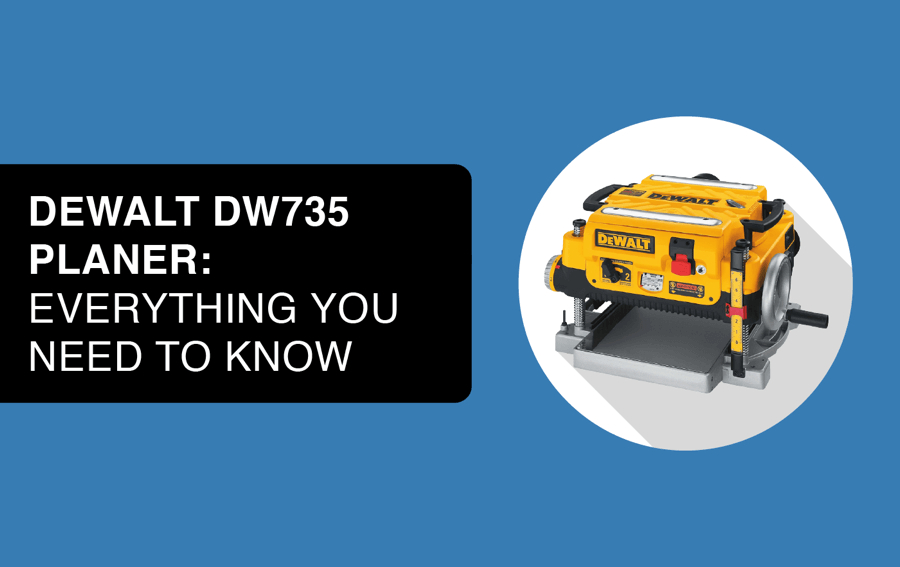 dewalt dw735 planer article header image