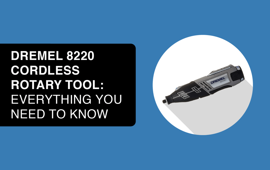 cordless dremel 8220 rotary tool article header image