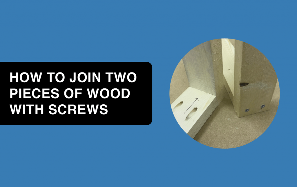 how to join two pieces of wood with screws article header image